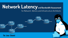 Documentation :: Network Latency and Bandwidth Assessment