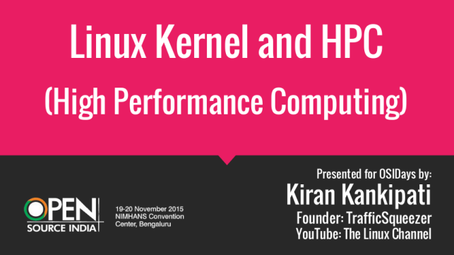 Linux Kernel and HPC by Kiran Kankipati for OSIDays